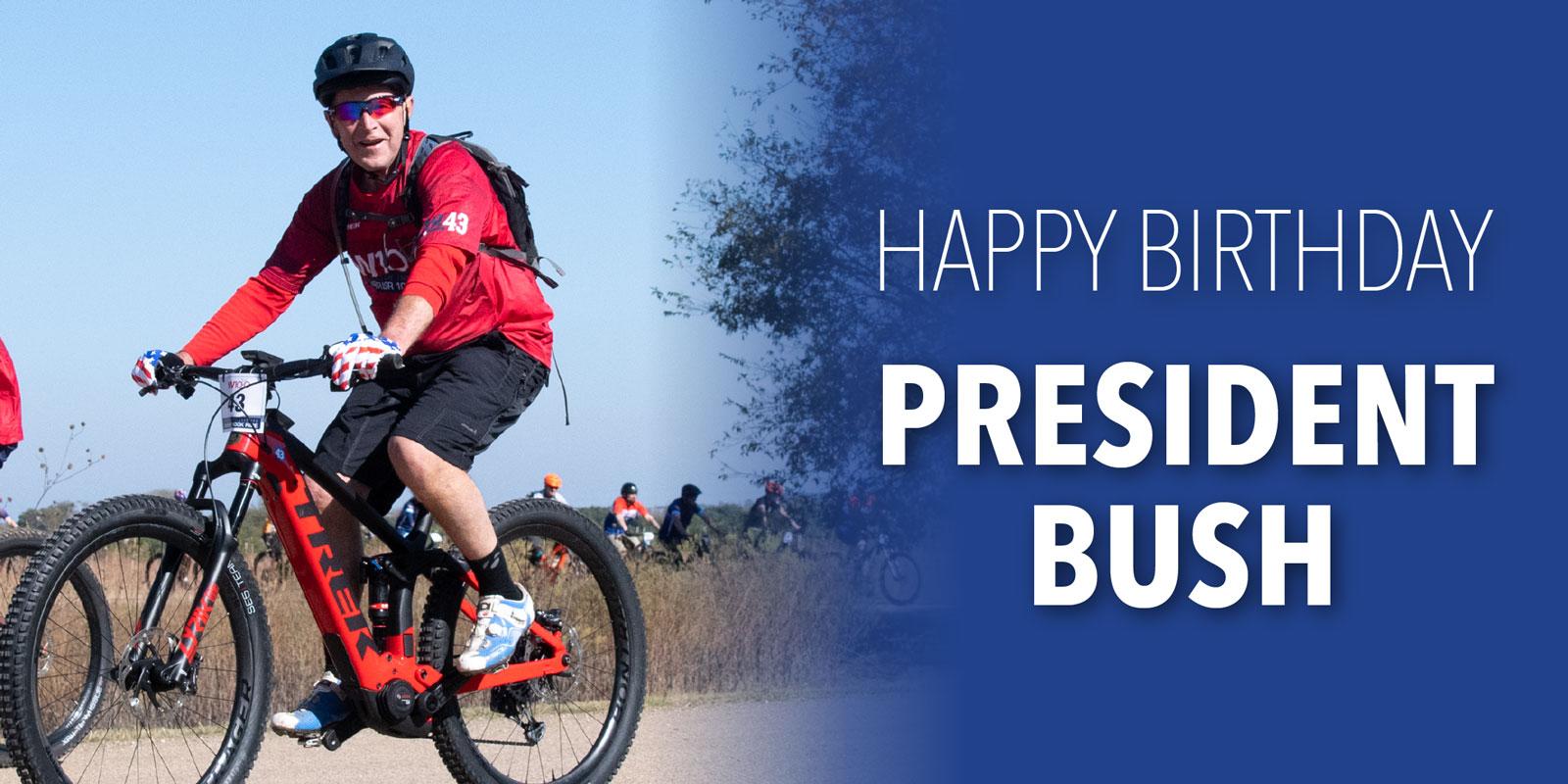 Happy birthday, President Bush!